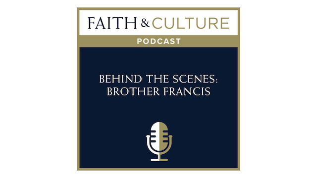 Behind the Scenes: Brother Francis with Paul McCusker