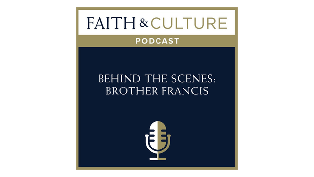 Behind the Scenes: Brother Francis wi...