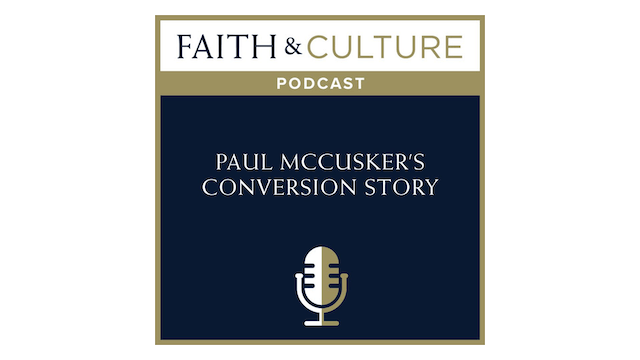 Paul McCusker's Conversion Story