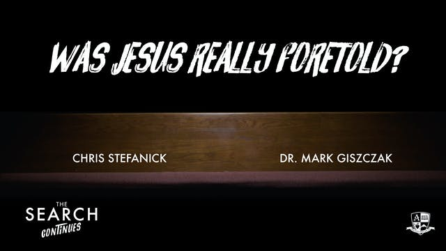 Was Jesus Really Foretold?