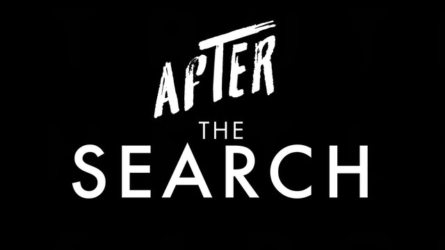 After The Search // Series