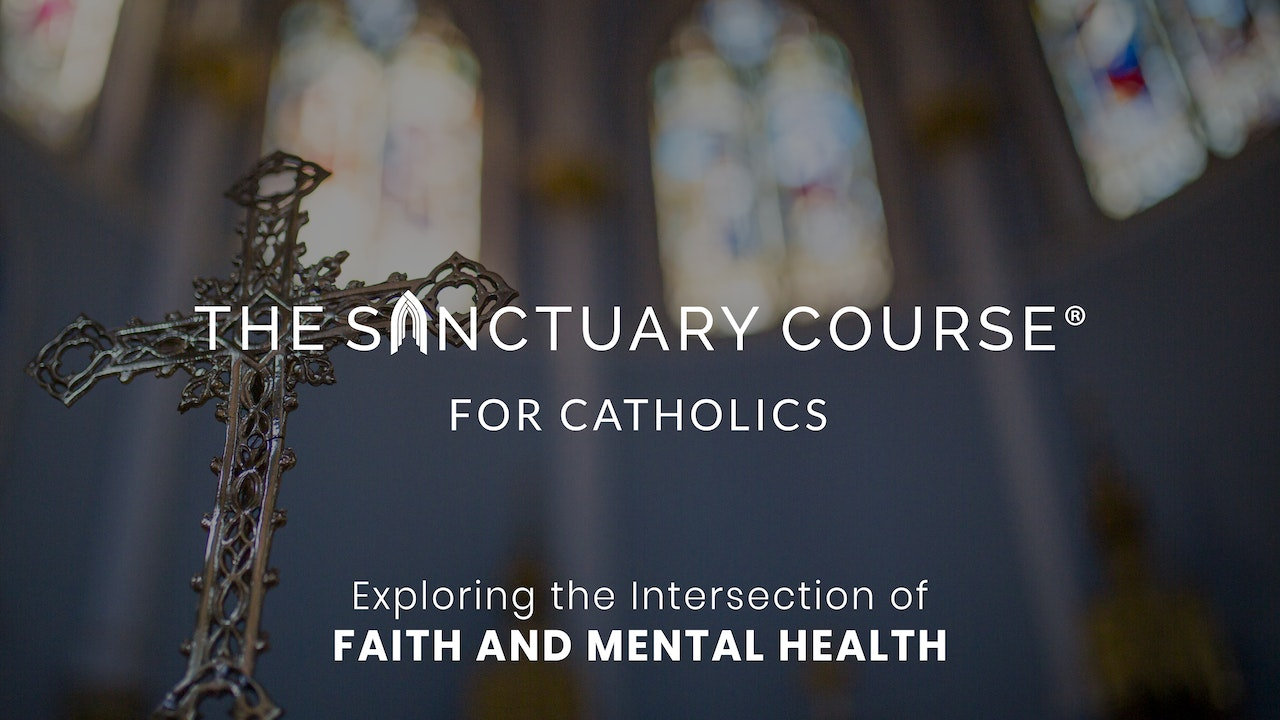 The Sanctuary Course for Catholics
