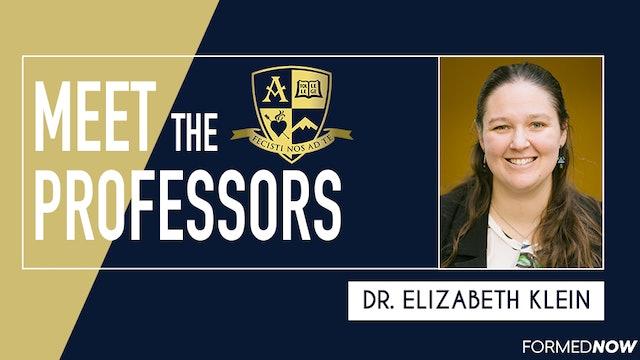 Meet the Professors: Dr. Elizabeth Klein