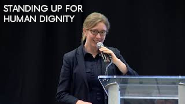 Standing Up for Human Dignity - Anne ...