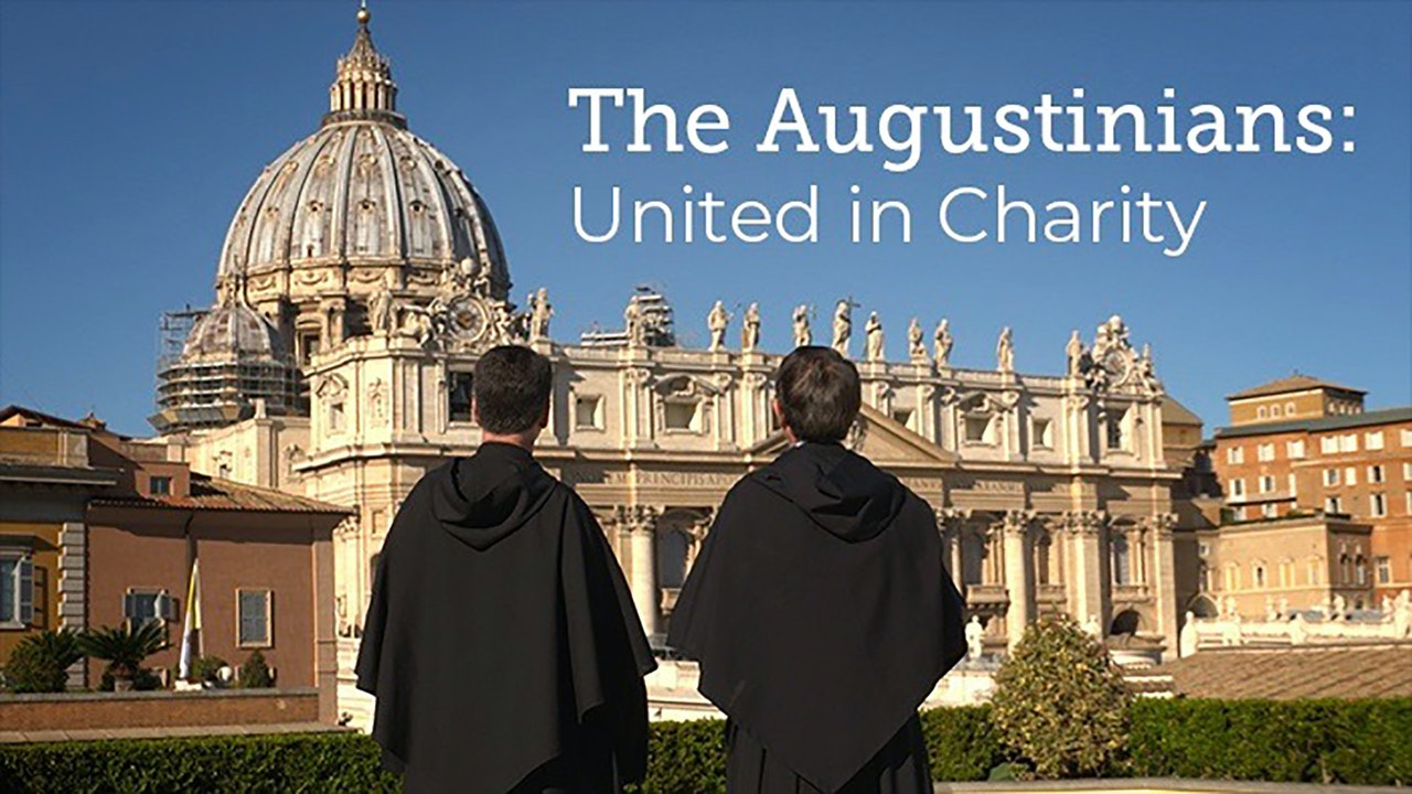 The Augustinians: United in Charity