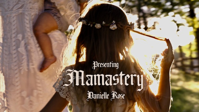 Danielle Rose | Mamastery