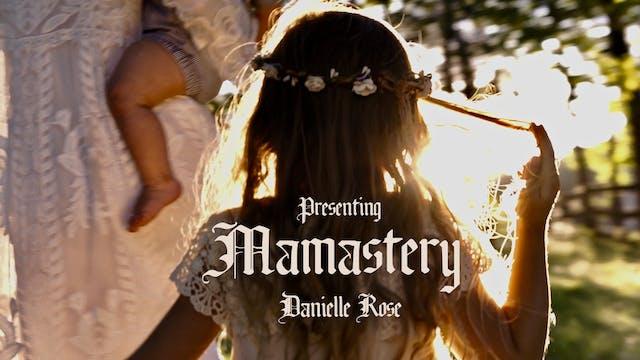 Danielle Rose   Mamastery