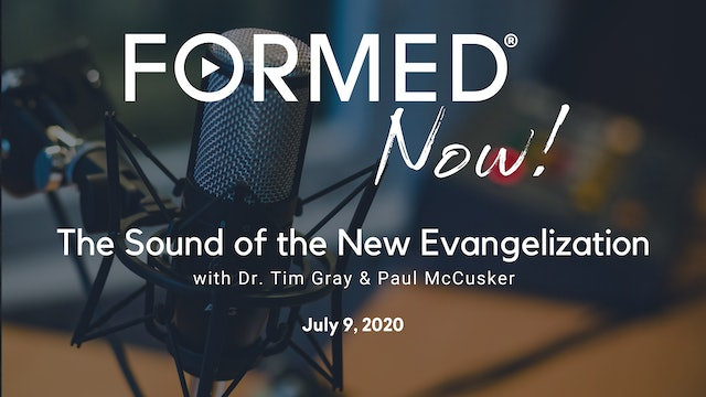 FORMED Now! The Sound of the New Evangelization