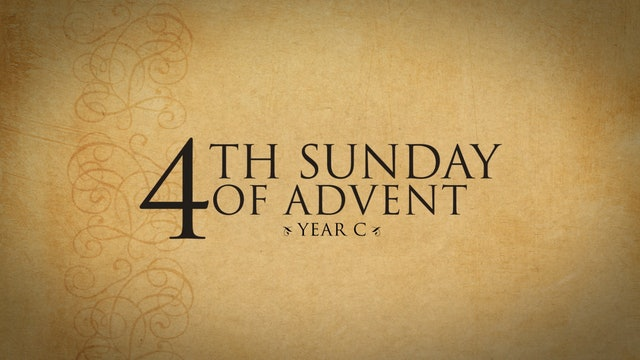 4th Sunday of Advent (Year C)
