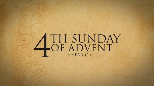 4th Sunday of Advent (Year C)