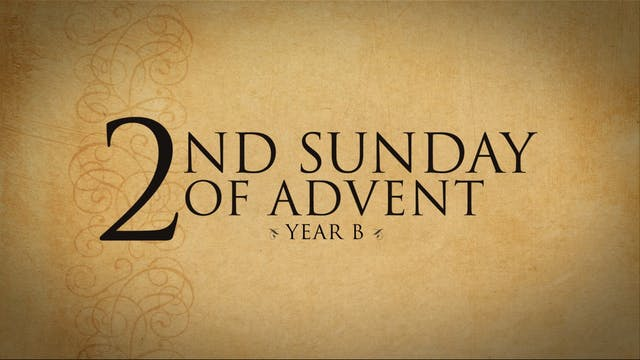 2nd Sunday of Advent (Year B)