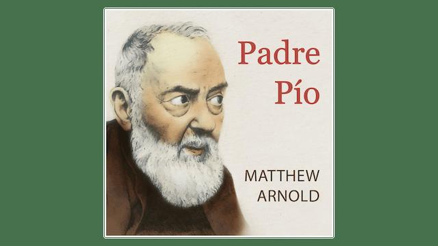Padre Pío Ora, confía y no te preocupes por Matthew Arnold