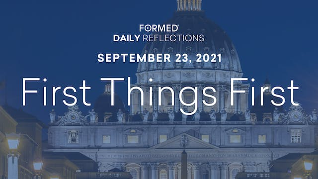 Daily Reflections – September 23, 2021