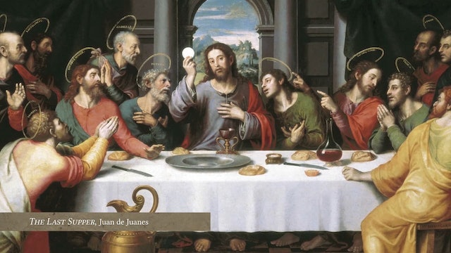 Lectio: Eucharist: Episode 8: The Last Supper and the Cross