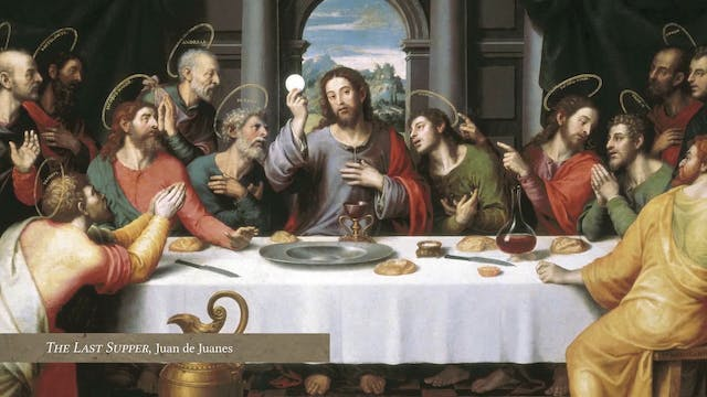 Lectio: Eucharist: Episode 8: The Las...