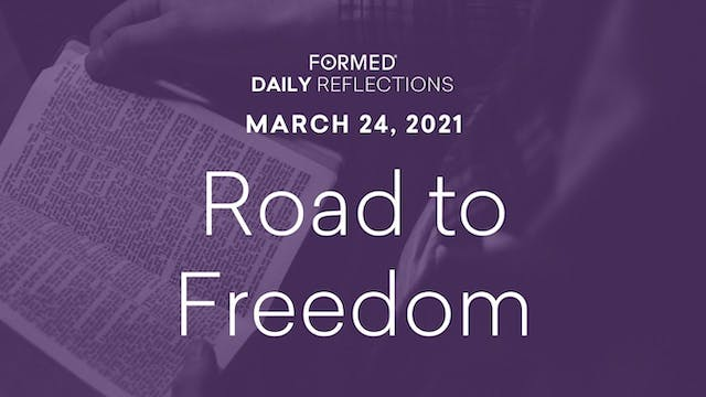 Lenten Daily Reflections – March 24, ...
