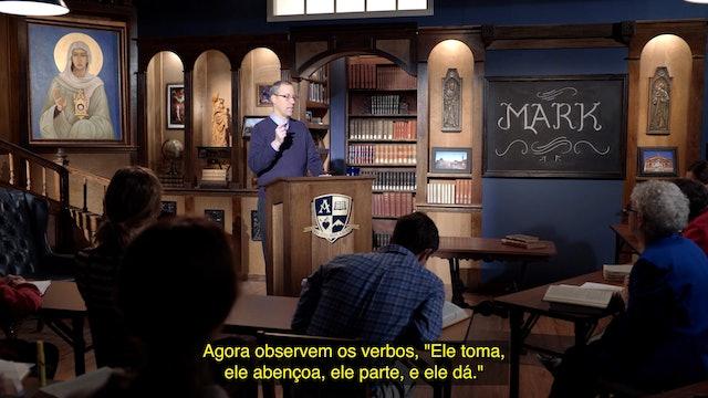 Lectio: Mark (Portuguese) - Episode 8