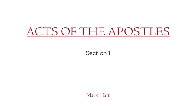 Act of the Apostles: Section 1