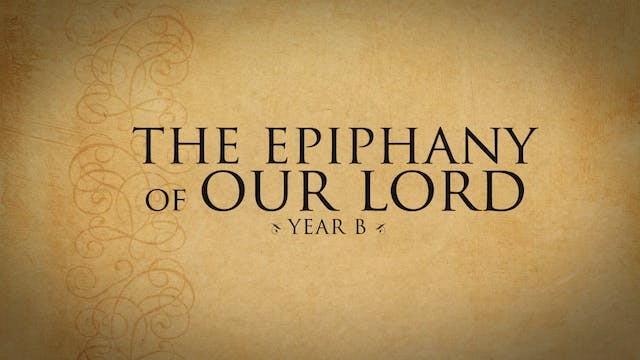 The Epiphany of the Lord (Year B)