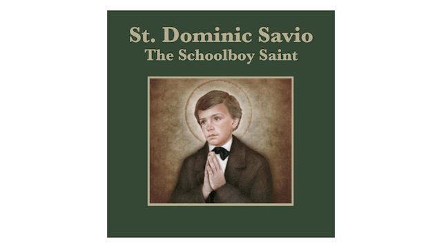 Truth to Inspire: St. Dominic Savio