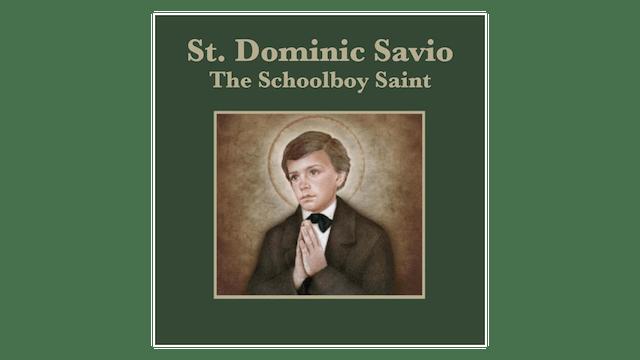 Truth to Inspire: St. Dominic Savio
