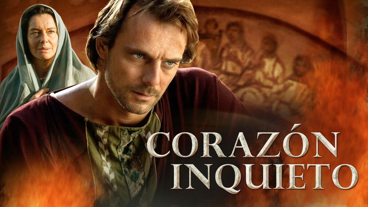 Corazón inquieto: confesiones de San Agustín