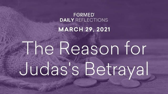 Lenten Daily Reflections – March 29, ...