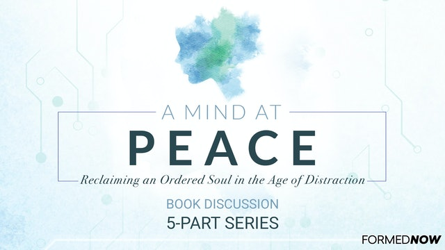 A Mind at Peace Book Discussion (5-Part Series)