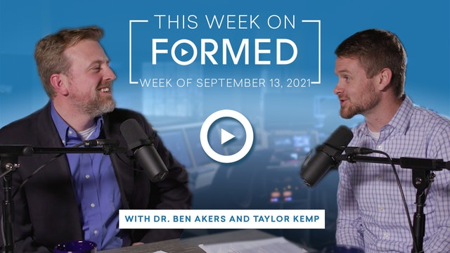This Week on FORMED — (September 13, 2021)