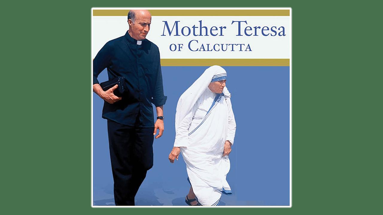 Mother Teresa of Calcutta: A Personal Portrait by Leo Maasburg