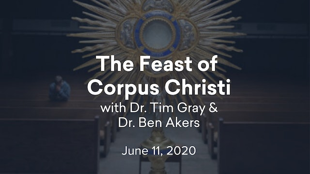 FORMED Now! The Feast of Corpus Christi