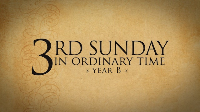 3rd Sunday in Ordinary Time (Year B)