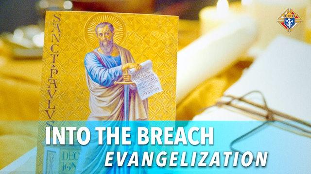 Into the Breach – Episode 11: Evangelization