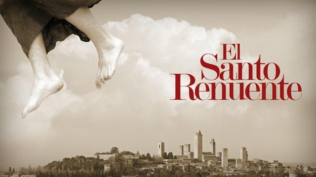 El Santo Renuente: La vida de San José de Cupertino