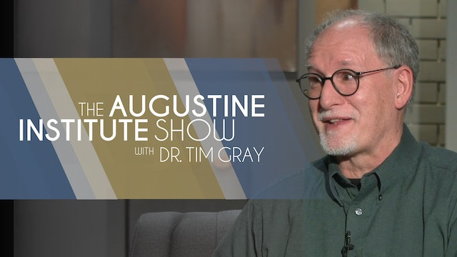 Augustine Institute Show with Dr. Tim Gray - 03/16/21 - Paul McCusker