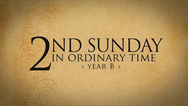 2nd Sunday in Ordinary Time (Year B)