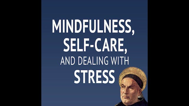 Mindfulness, Self-Care, and Dealing w...