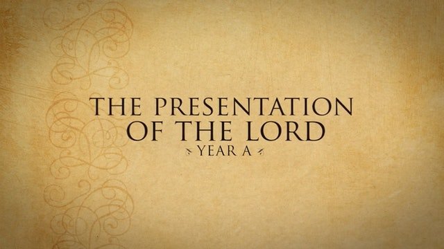 Presentation of the Lord—February 2, 2020