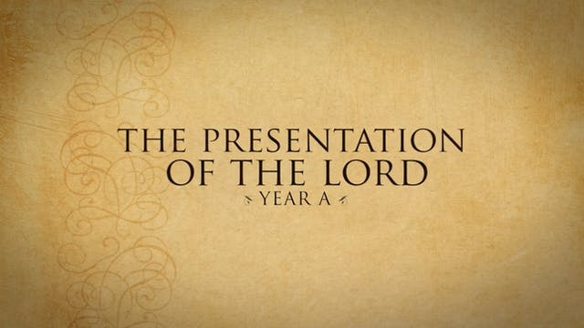 Presentation of the Lord (Year A)