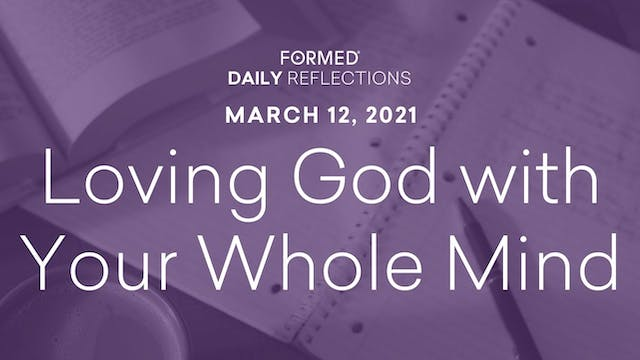 Lenten Daily Reflections – March 12, ...