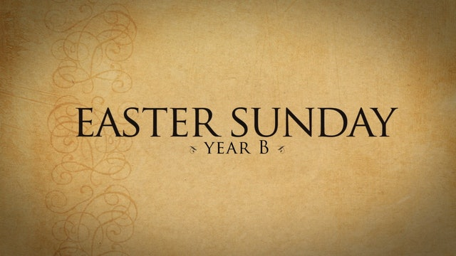 Easter Sunday (Year B)