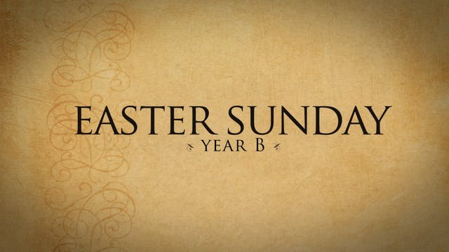 Easter Sunday (Year B)
