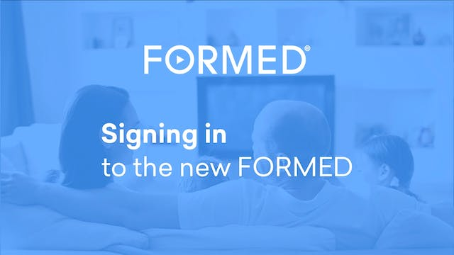 Signing in to the New FORMED