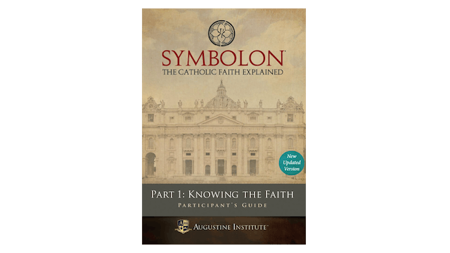 Symbolon Part 1: Knowing the Faith Study Guide PDF