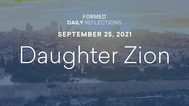 Daily Reflections – September 25, 2021