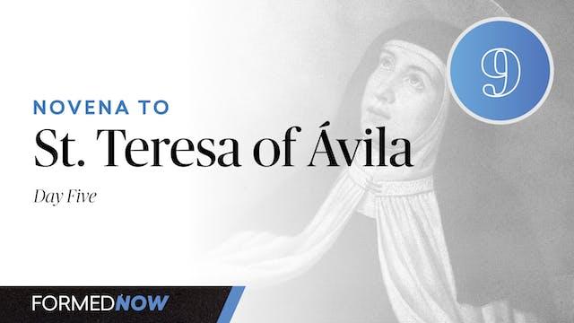Novena to St. Teresa of Ávila - Day Five