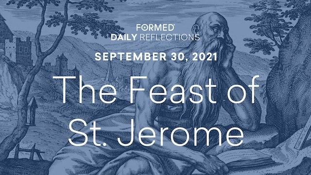 Daily Reflections – September 30, 2021