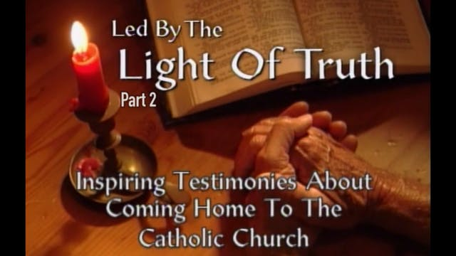 Led By The Light of the Truth — 2