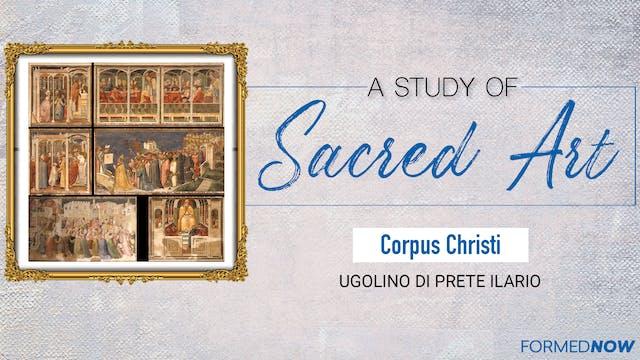 Sacred Art: Corpus Christi