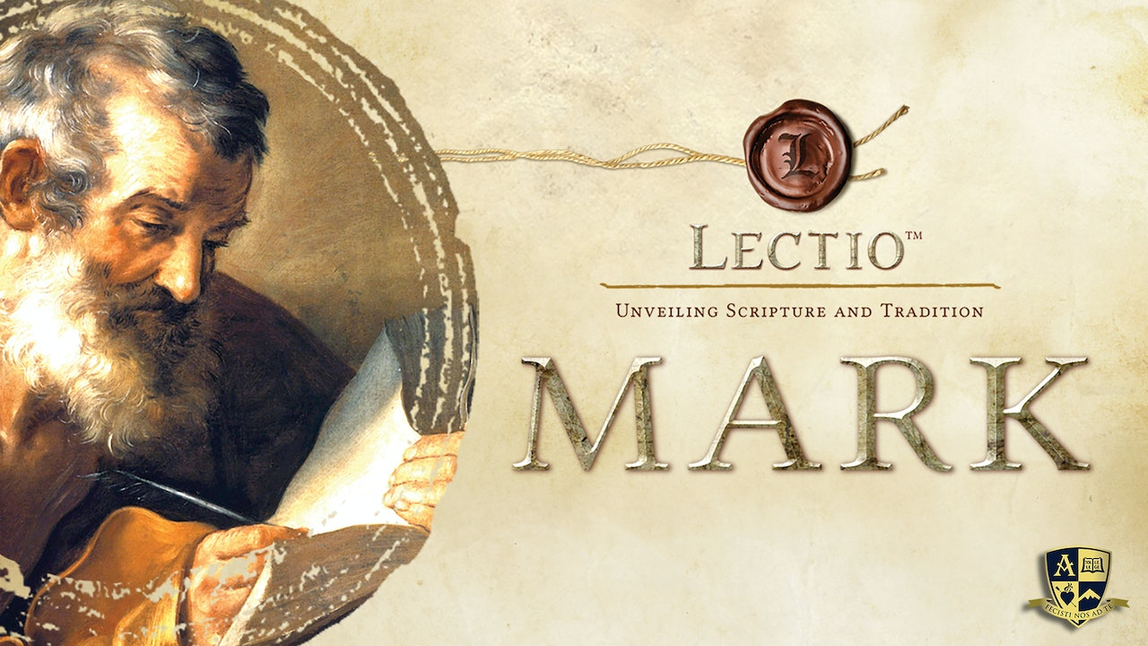 Lectio: Mark with Dr. Tim Gray